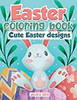 Easter Coloring book: cute Easter designs