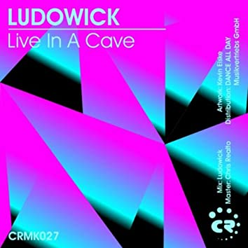 Live in a Cave