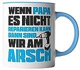 vanVerden Tasse - Wenn Papa es nicht reparieren kann sind wir am Arsch - Tassen für Vatertag Spruch Vater - beidseitig Bedruckt - Geschenk Idee Kaffeetassen, Tassenfarbe:Weiß/Blau