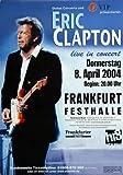 Eric Clapton - Back Home, Frankfurt 2004 »