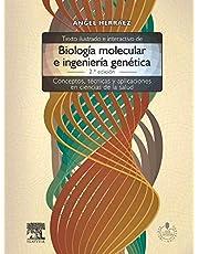 Texto ilustrado e interactivo de biología molecular e ingeniería genética + acceso online: Conceptos, técnicas y aplicaciones en ciencias de la salud