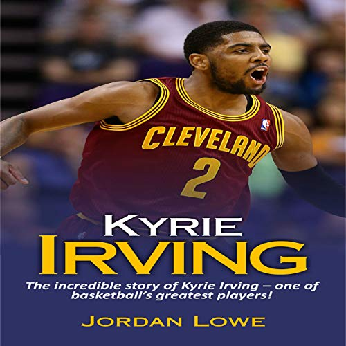 4055f0e7011c Kyrie Irving Audiobook