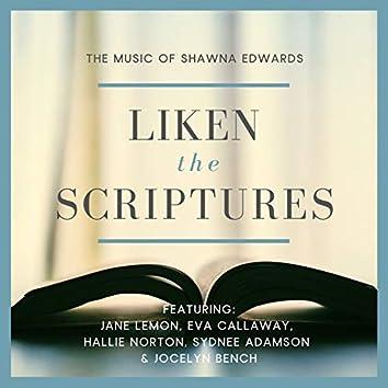 Liken the Scriptures