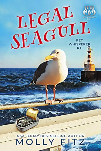 Legal Seagull: A Hilarious Cozy Mystery with One Very Entitled Cat Detective (Pet Whisperer P.I. Book 12)