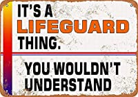 それはあなたが理解できないであろうライフガードのものです 金属板ブリキ看板警告サイン注意サイン表示パネル情報サイン金属安全サイン