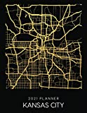 2021 Planner Kansas City: Weekly - Dated With To Do Notes And Inspirational Quotes - Kansas City - Missouri (City Map Calendar Diary Book 2021)
