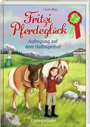 Fritzi Pferdeglück (Bd. 6): Aufregung auf dem Haflingerhof