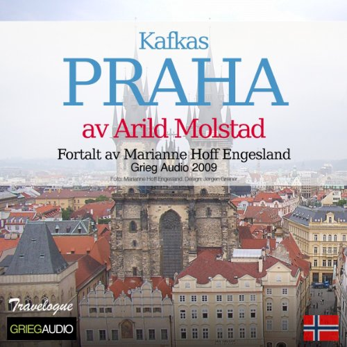 Reiseskildring - Praha [Travelogue - Kafka's Prague] audiobook cover art