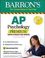 AP Psychology Premium: With 6 Practice Tests (Barron's Test Prep)