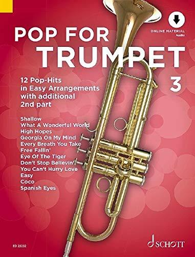 Pop For Trumpet 3: 12 Pop-Hits in Easy Arrangements with additional 2nd part. Band 3. 1-2 Trompeten. Ausgabe mit Online-Audiodatei.