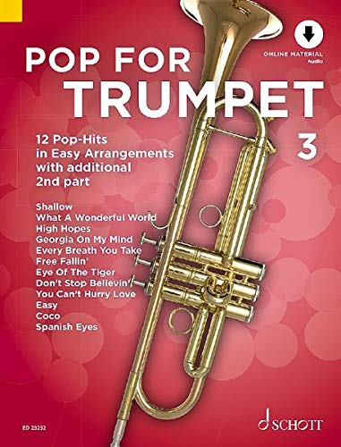 Pop For Trumpet 3: 12 Pop-Hits in Easy Arrangements with additional 2nd part. Band 3. 1-2 Trompeten. Ausgabe mit Online-Audiodatei.