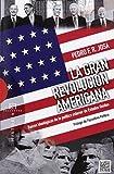 Gran Revolución Americana,La