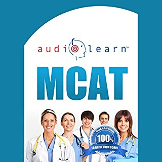 MCAT AudioLearn     Complete Audio Review for the MCAT (Medical College Admission Test)              By:                                                                                                                                 AudioLearn Team                               Narrated by:                                                                                                                                 John and Ana                      Length: 8 hrs and 28 mins     1 rating     Overall 4.0