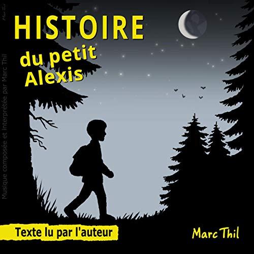 Page de couverture de Histoire du petit Alexis