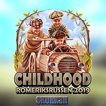 Childhood 2019 (Romeriksrussen)