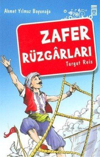 Zafer Rüzgarlari-Akdeniz Fatihi Turgut Reis