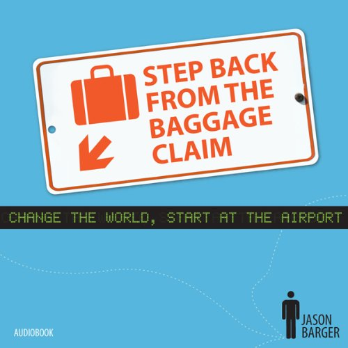 Step Back from the Baggage Claim audiobook cover art