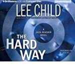 The Hard Way (Jack Reacher Novels (Audio)) Child, Lee ( Author ) Sep-07-2011 Compact Disc - 01/01/2011