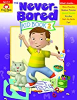 Never-bored Kid Book 2, Ages 5-6