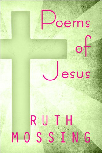 Book: Poems of Jesus by Ruth Mossing