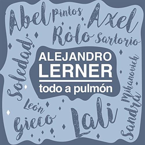 Alejandro Lerner feat. Abel Pintos, Axel, Lali, León Gieco, Rolando Sartorio, Sandra Mihanovich & Soledad