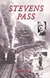 Stevens Pass: Gateway to Seattle