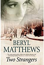 By Beryl Matthews - Two Strangers: An historical saga set in 1920s London (2015-02-16) [Hardcover]