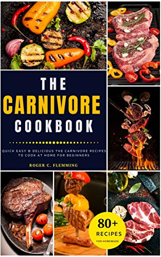The Carnivore Cookbook: 80 Quick Easy & Delicious Rice Recipes to Cook at Home for...