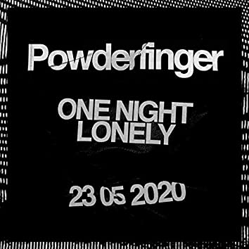 One Night Lonely