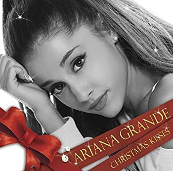 Christmas Kisses by Ariana Grande  2014-12-03