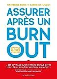 Assurer après un burn-out - Mon guide de santé physique et mentale: Mon guide de santé physique et mentale