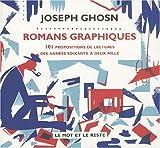 Romans graphiques : 101 propositions de lectures des années soixante à deux mille