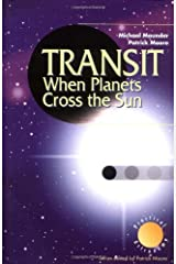 Transit When Planets Cross the Sun (The Patrick Moore Practical Astronomy Series) Kindle Edition