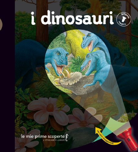 I dinosauri. Lampada magica