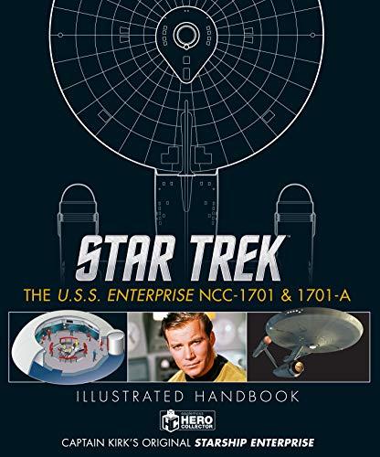 Star Trek: The U.S.S. Enterprise NCC-1701 Illustrated Handbook Plus Collectible (Star Trek Illustrated Handbooks)