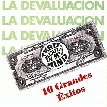 La Devaluacion: 16 Grandes Exitos