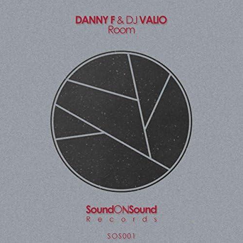 Danny F & DJ Valio