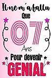 Il ne m'a Fallu que 7 An pour Devenir Génial: Cadeau d'anniversaire pour les 7 an, Carnet de notes drôle pour la famille et les amis, filles et ... x 9 pouces (15,2 x 22,9 cm) (French Edition)