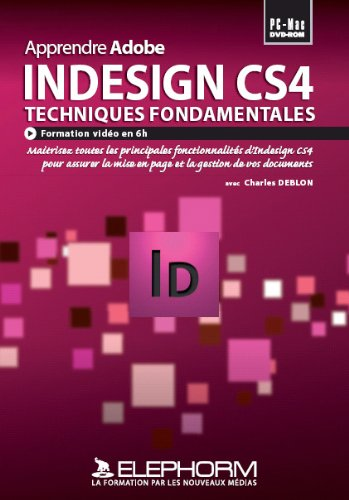 Apprendre Adobe Indesign CS4 (Charles Deblon)