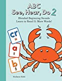 ABC See, Hear, Do 2: Blended Beginning Sounds (Volume 2)