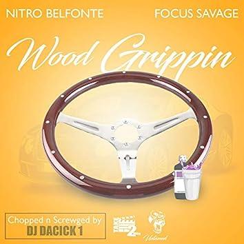 """Wood Grippin'"" (feat. Nitro Belefonte)"