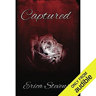 Captured     The Captive Series, Book 1              By:                                                                                                                                 Erica Stevens                               Narrated by:                                                                                                                                 Luci Christian                      Length: 7 hrs and 23 mins     293 ratings     Overall 4.3