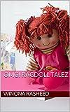 OMG! Ragdoll Talez: OMG! Book 1 (Just 4 Kidz: Short Storybook Set) (English Edition)