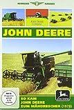 So kam es zum John Deere Mähdrescher [Alemania] [DVD]
