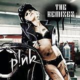 P!nk: The Remixes EP [Explicit]