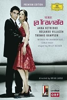 Verdi - La Traviata: (Anna Netrebko / Rolando Villazon / Thomas Hampson / Helene Schneidermann / Salvatore Cordella / and more)