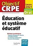 Objectif CRPE en fiches - Éducation et système éducatif - Concours 2021