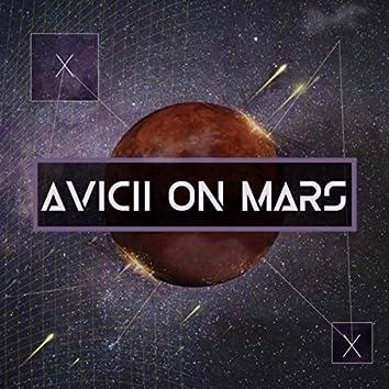 Avicii on Mars