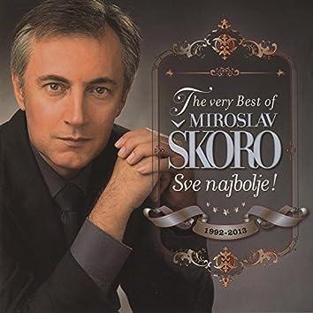 The very Best of Miroslav Škoro- Sve najbolje!
