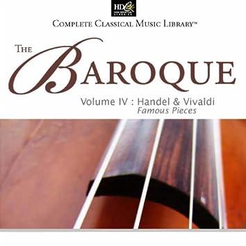 Georg Friedrich Handel And Antonio Vivaldi - The Baroque, Vol. 4 : Famous Pieces